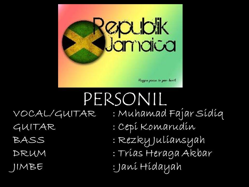 PERSONIL VOCAL/GUITAR : Muhamad Fajar Sidiq GUITAR : Cepi Komarudin