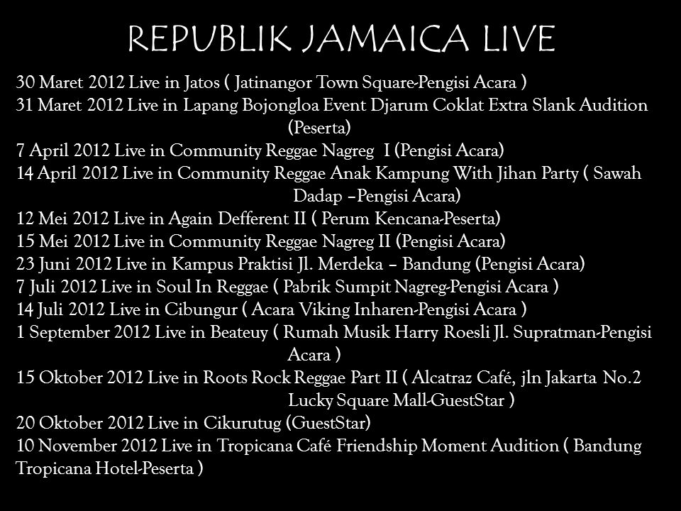 REPUBLIK JAMAICA LIVE 30 Maret 2012 Live in Jatos ( Jatinangor Town Square-Pengisi Acara )