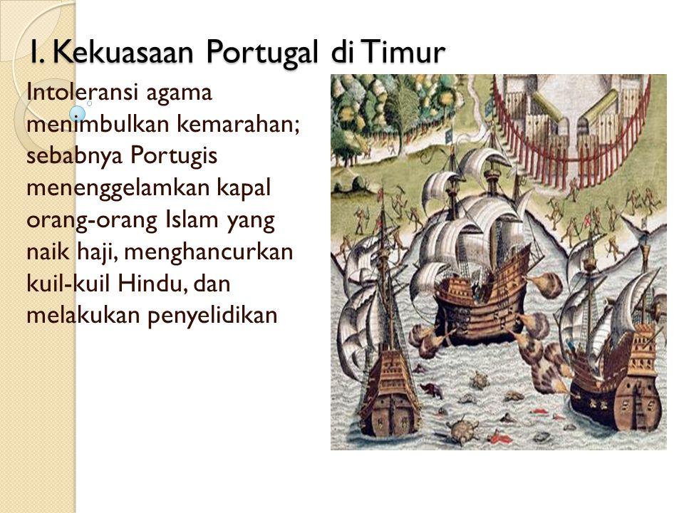 I. Kekuasaan Portugal di Timur