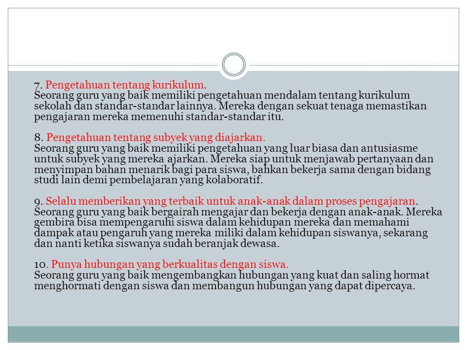 7. Pengetahuan tentang kurikulum