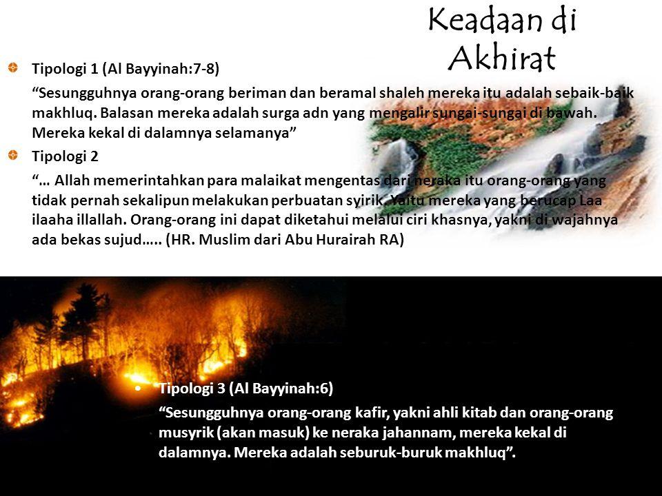 Keadaan di Akhirat Tipologi 1 (Al Bayyinah:7-8)