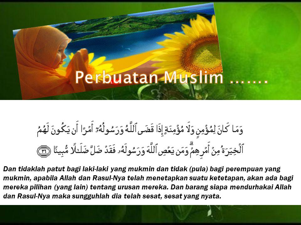 Perbuatan Muslim …….