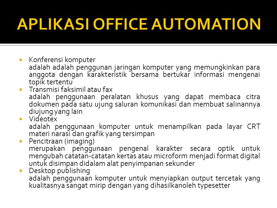 APLIKASI OFFICE AUTOMATION
