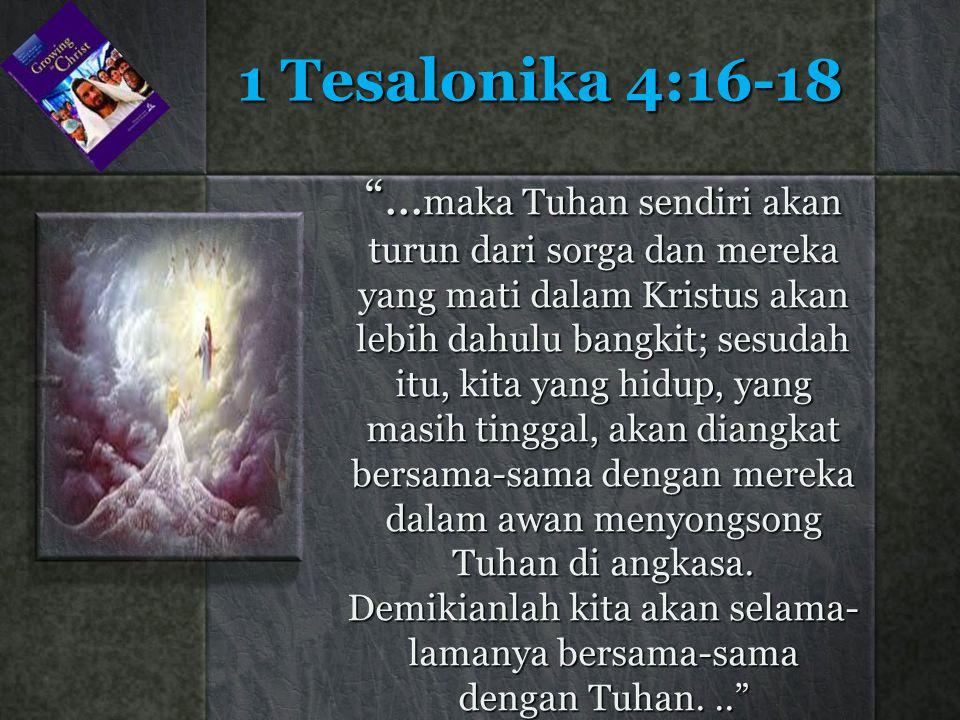 1 Tesalonika 4:16-18