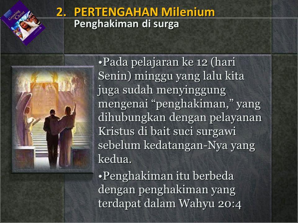 2. PERTENGAHAN Milenium Penghakiman di surga