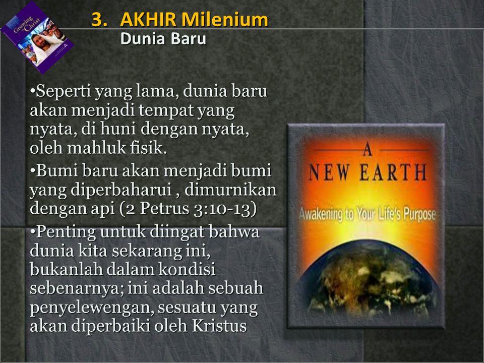 3. AKHIR Milenium Dunia Baru