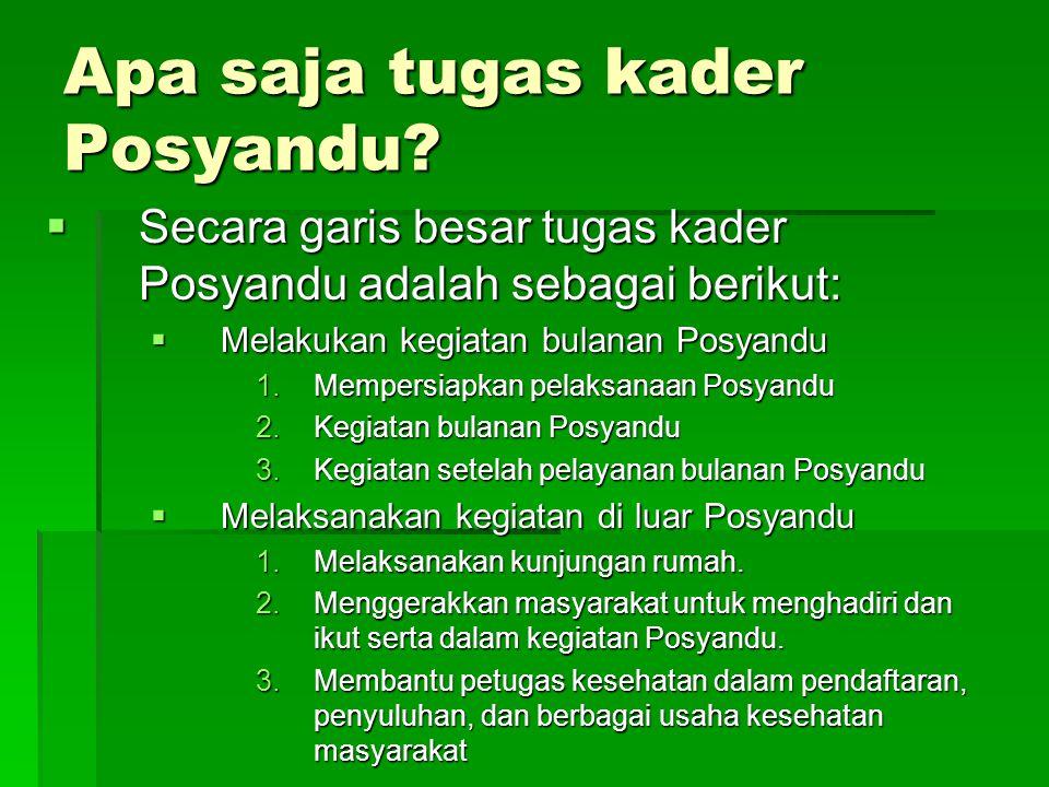 Apa saja tugas kader Posyandu