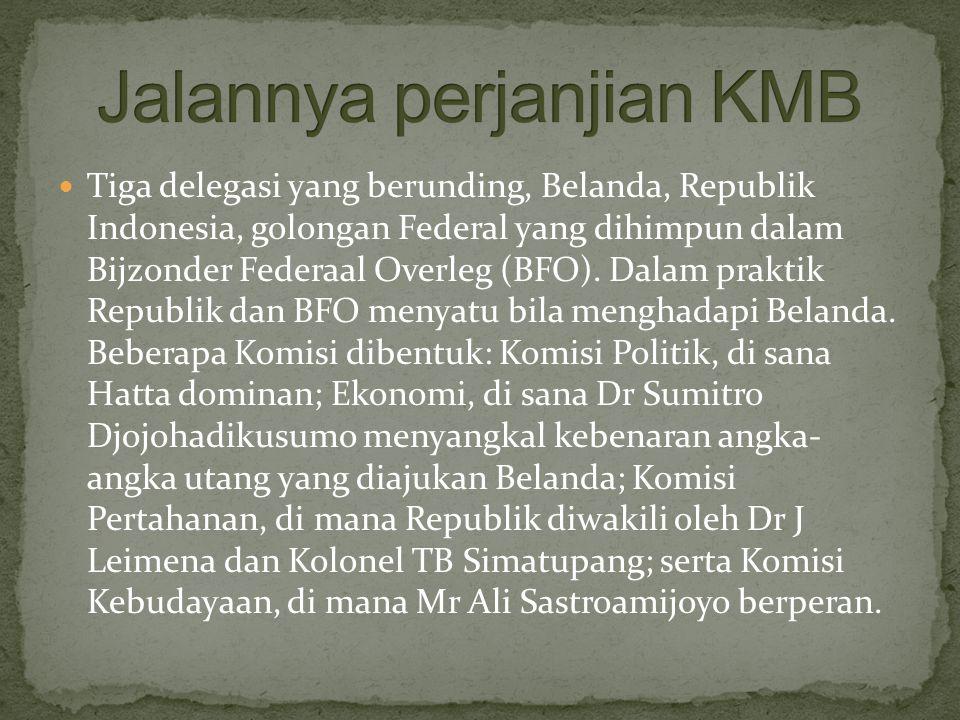 Jalannya perjanjian KMB