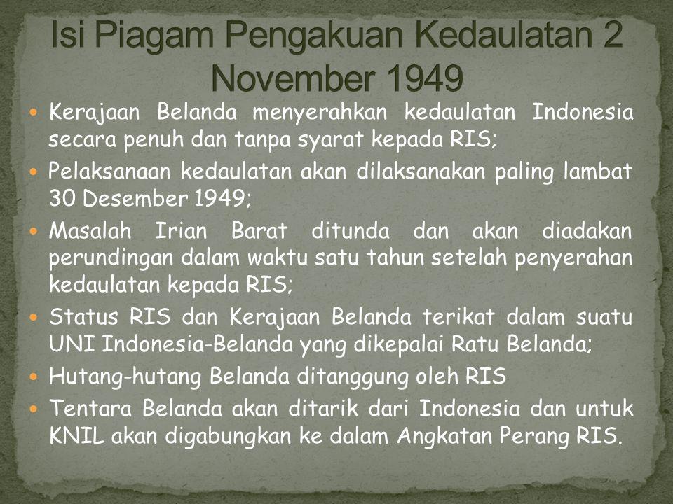 Isi Piagam Pengakuan Kedaulatan 2 November 1949