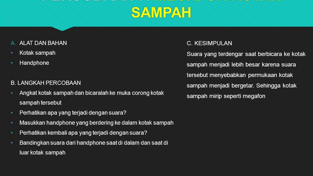 PERCOBAAN 7. MEGAFON KOTAK SAMPAH