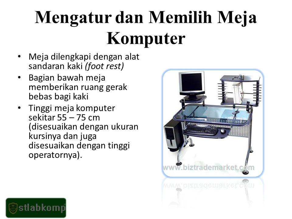 Mengatur dan Memilih Meja Komputer