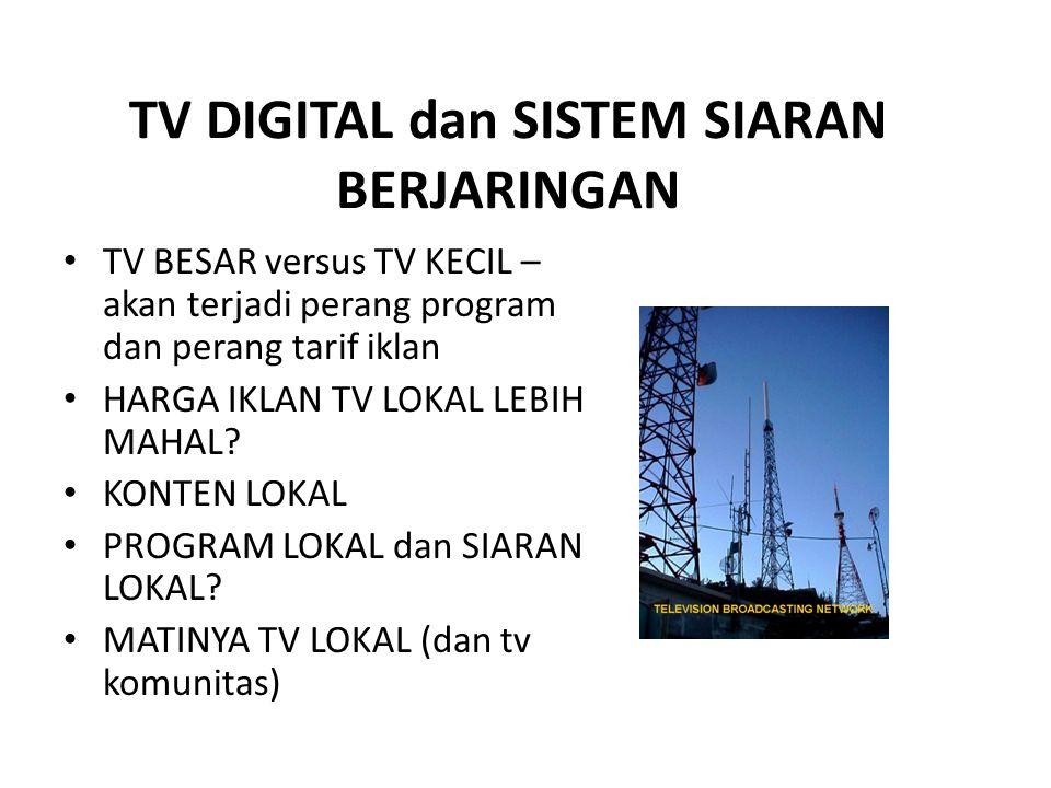 TV DIGITAL dan SISTEM SIARAN BERJARINGAN