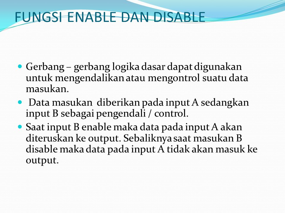 FUNGSI ENABLE DAN DISABLE