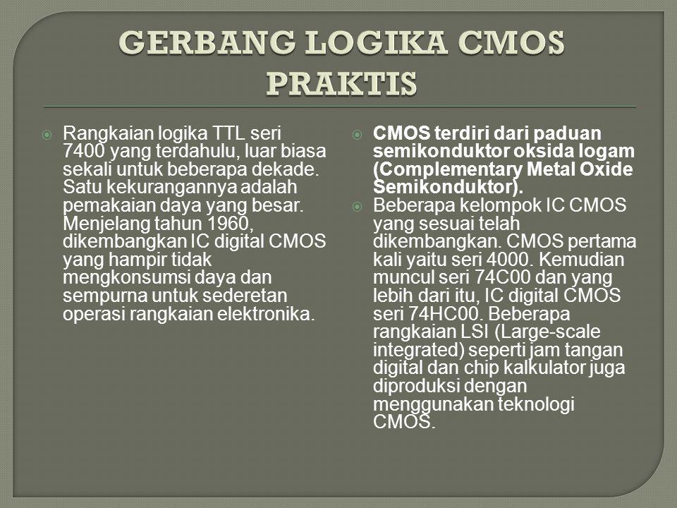 GERBANG LOGIKA CMOS PRAKTIS