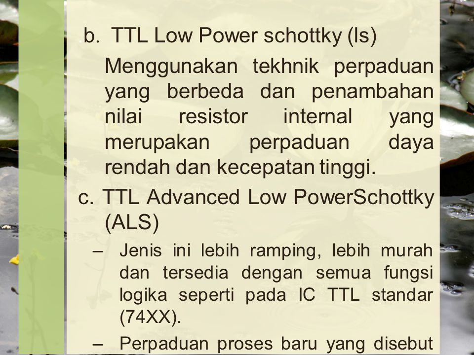 .b. TTL Low Power schottky (ls)