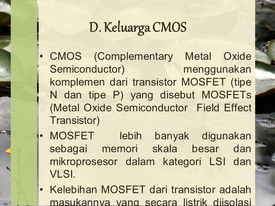 D. Keluarga CMOS