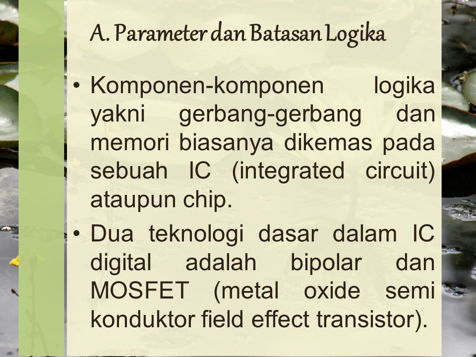 A. Parameter dan Batasan Logika