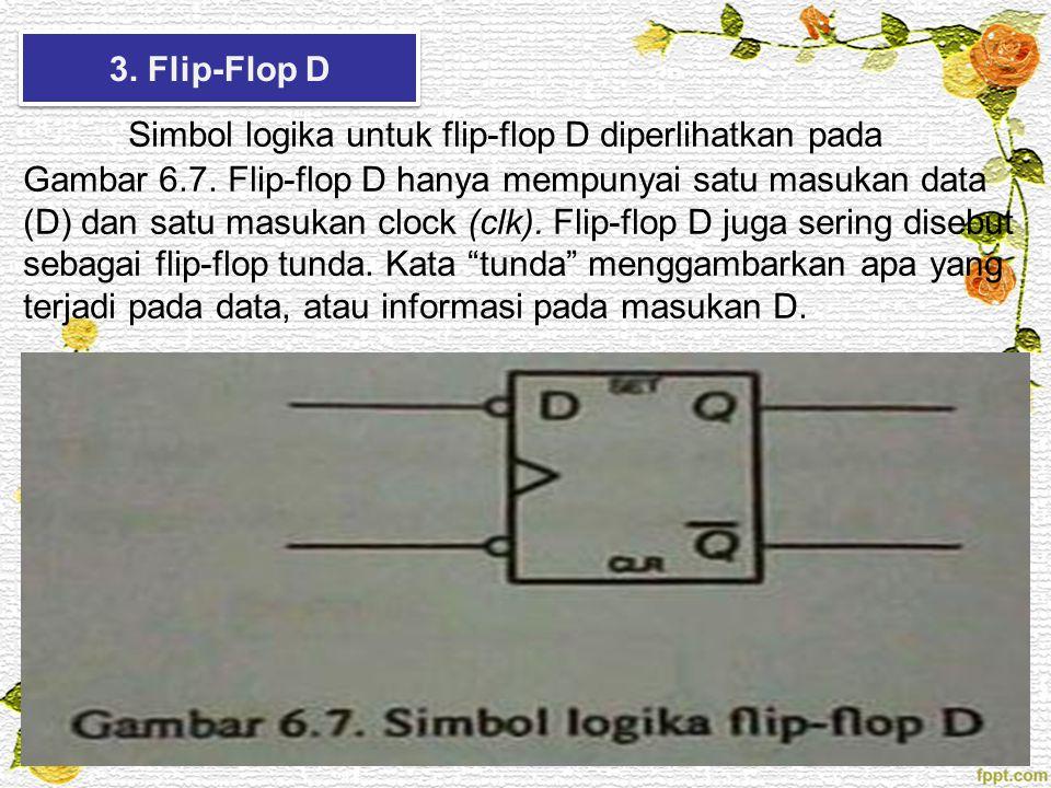 3. Flip-Flop D