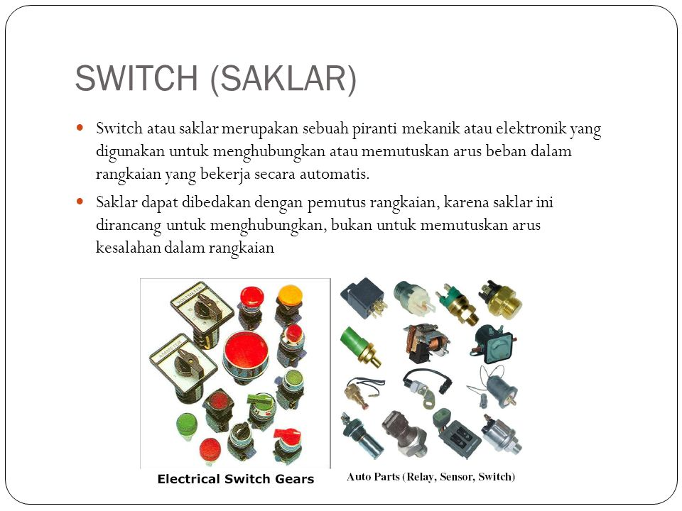 SWITCH (SAKLAR)