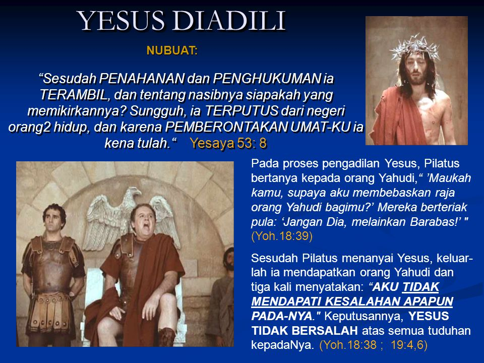 YESUS DIADILI NUBUAT: