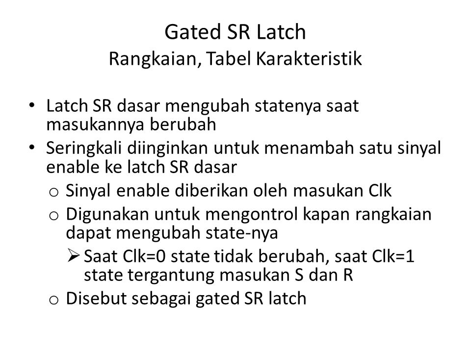 Gated SR Latch Rangkaian, Tabel Karakteristik
