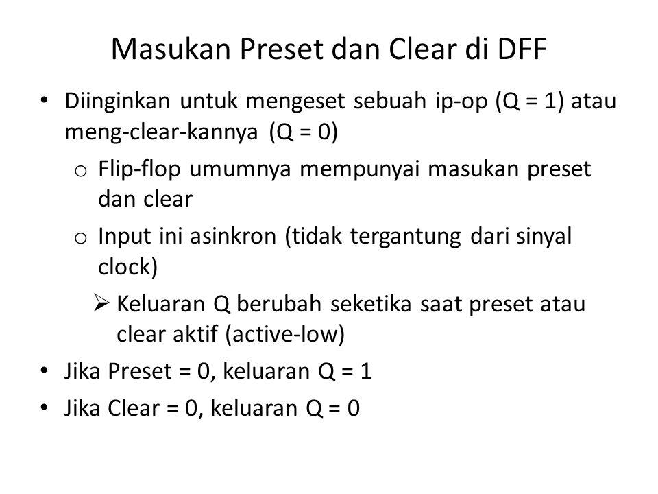 Masukan Preset dan Clear di DFF