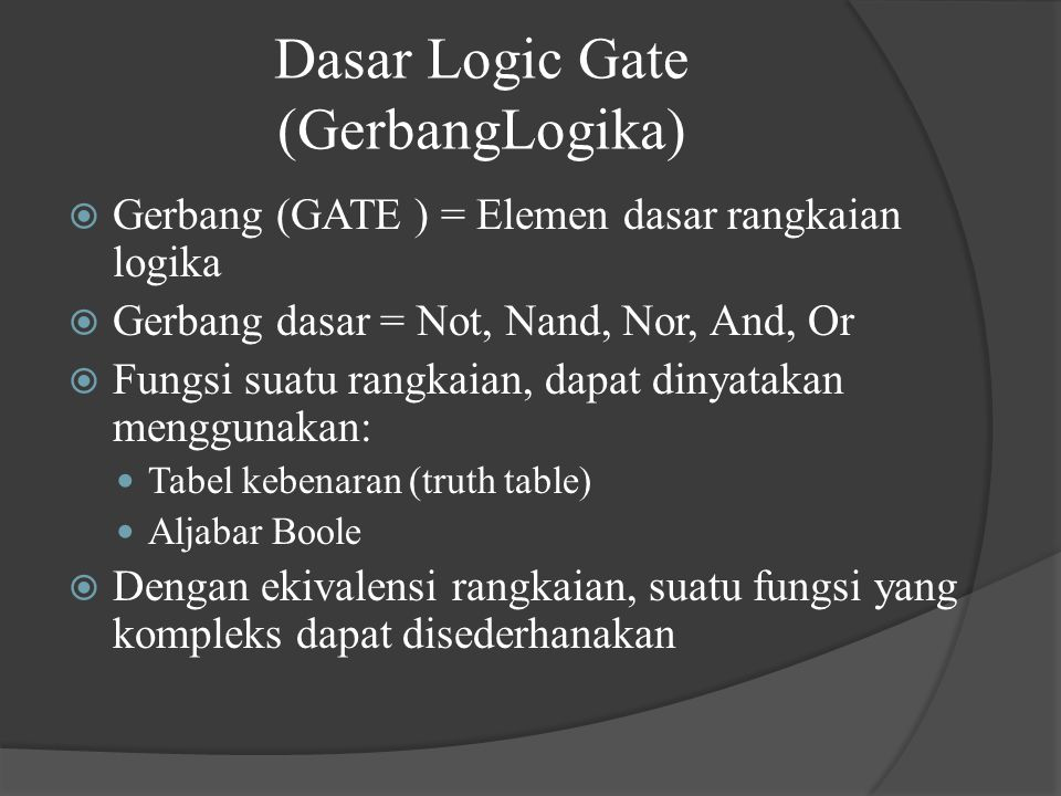 Dasar Logic Gate (GerbangLogika)