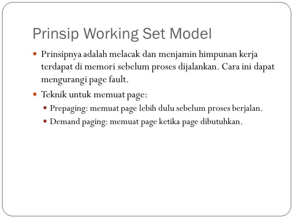 Prinsip Working Set Model