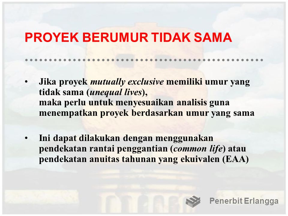 PROYEK BERUMUR TIDAK SAMA