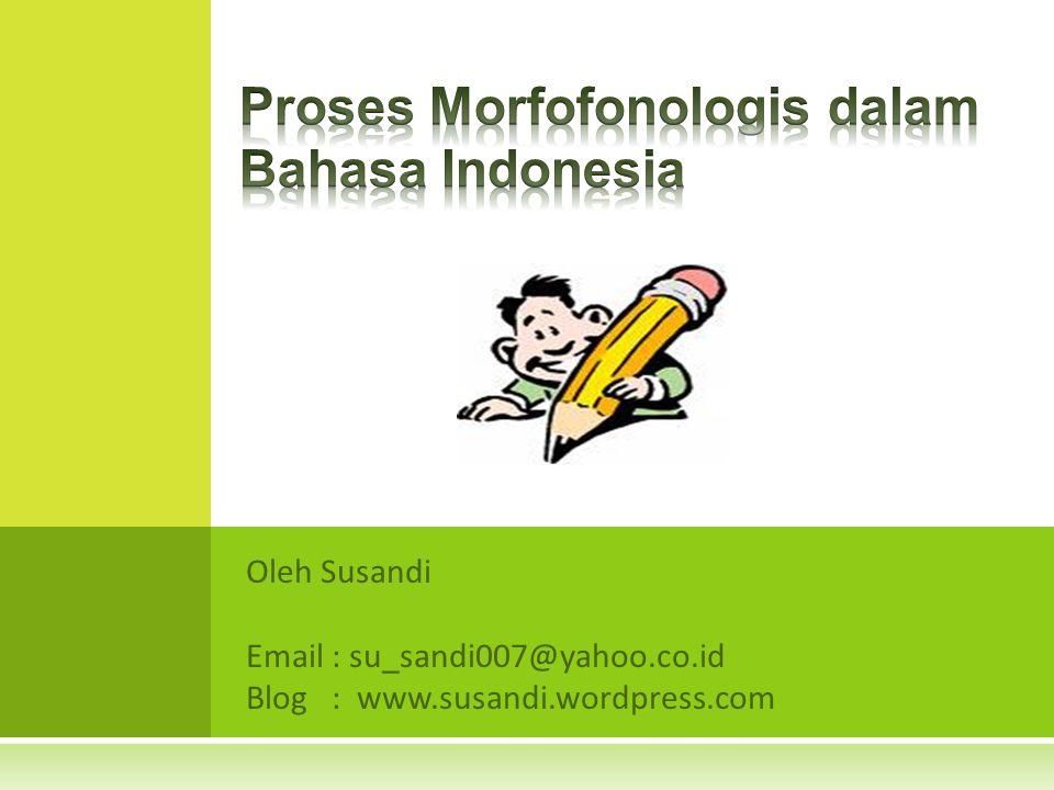 Proses Morfofonologis dalam Bahasa Indonesia