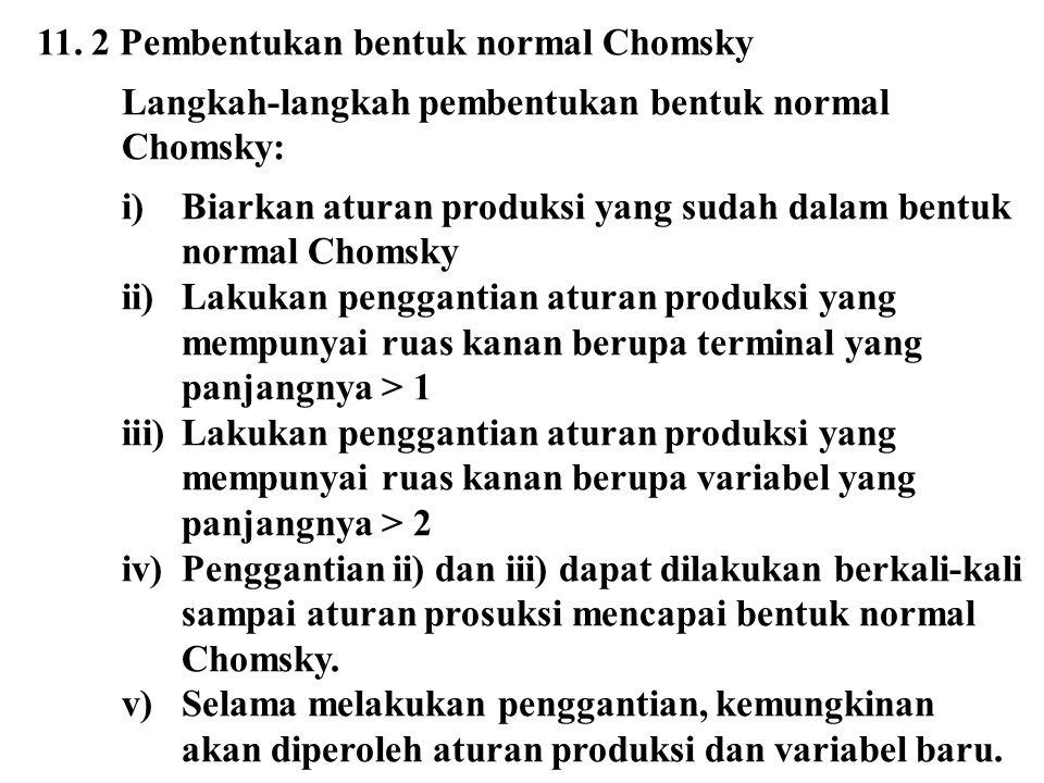11. 2 Pembentukan bentuk normal Chomsky