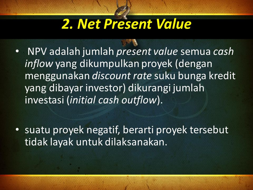 2. Net Present Value