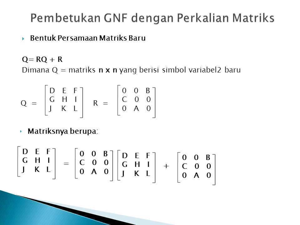 Pembetukan GNF dengan Perkalian Matriks
