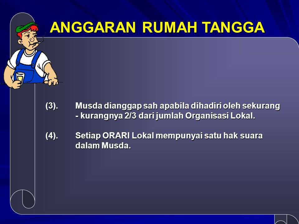 ANGGARAN RUMAH TANGGA (3). Musda dianggap sah apabila dihadiri oleh sekurang - kurangnya 2/3 dari jumlah Organisasi Lokal.