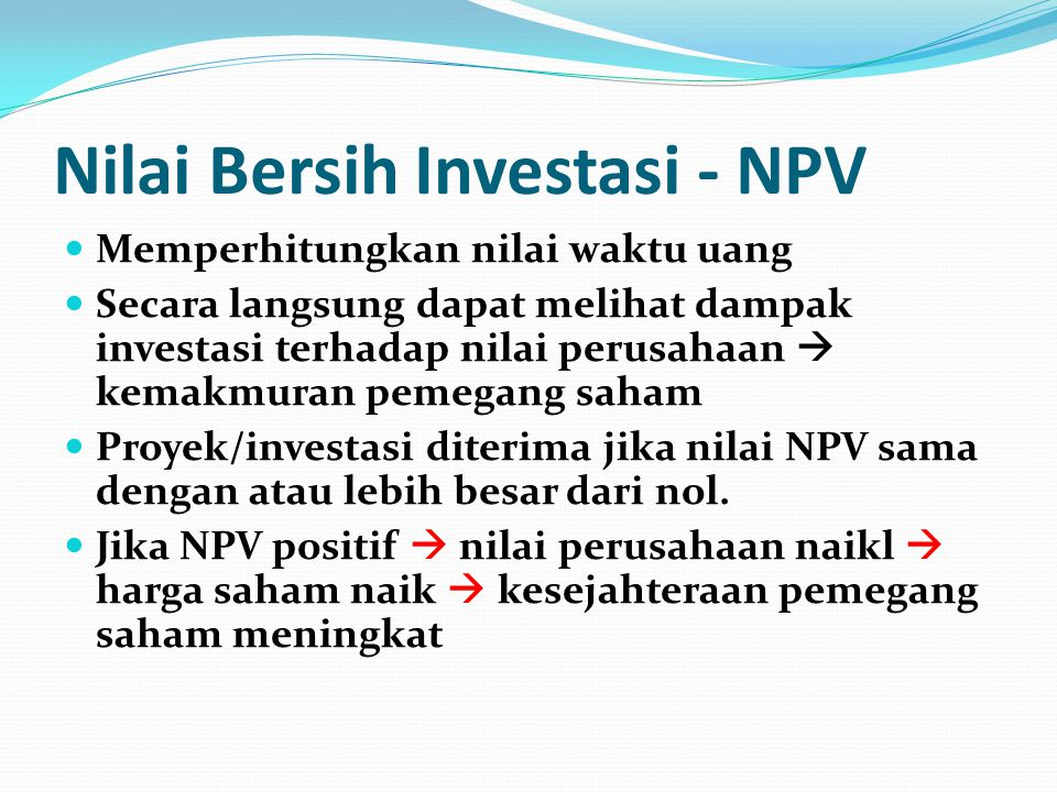 Nilai Bersih Investasi - NPV