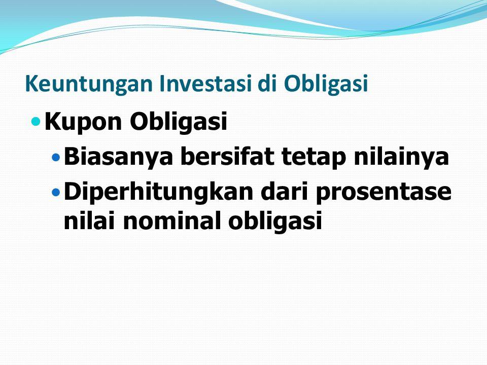 Keuntungan Investasi di Obligasi