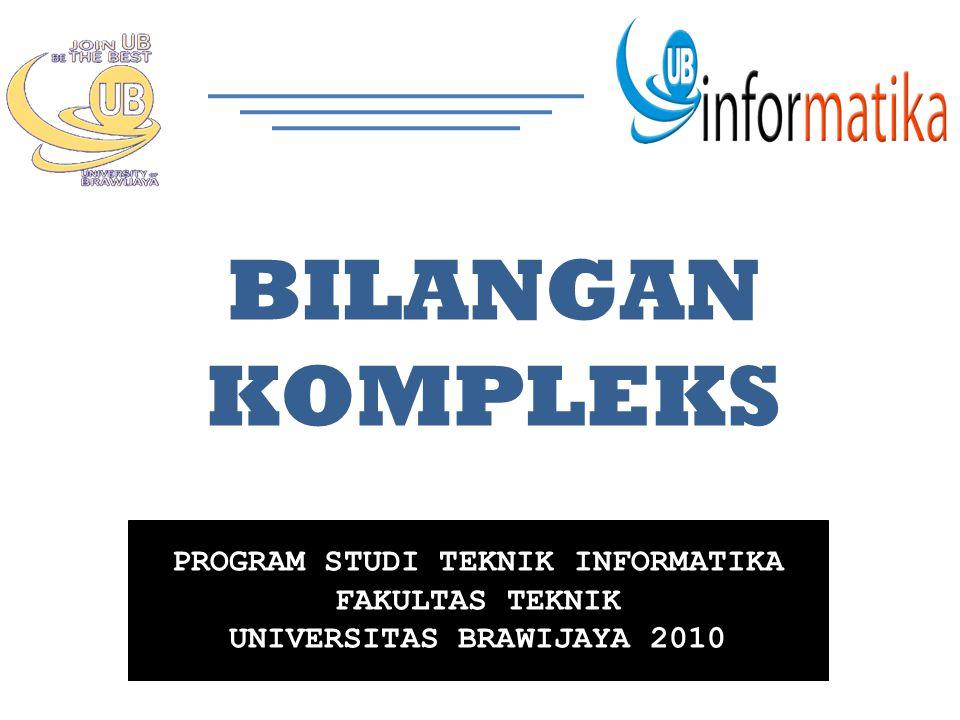 PROGRAM STUDI TEKNIK INFORMATIKA UNIVERSITAS BRAWIJAYA 2010
