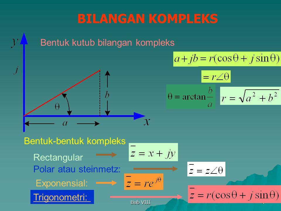 BILANGAN KOMPLEKS Bentuk kutub bilangan kompleks