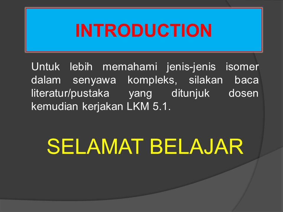 SELAMAT BELAJAR INTRODUCTION