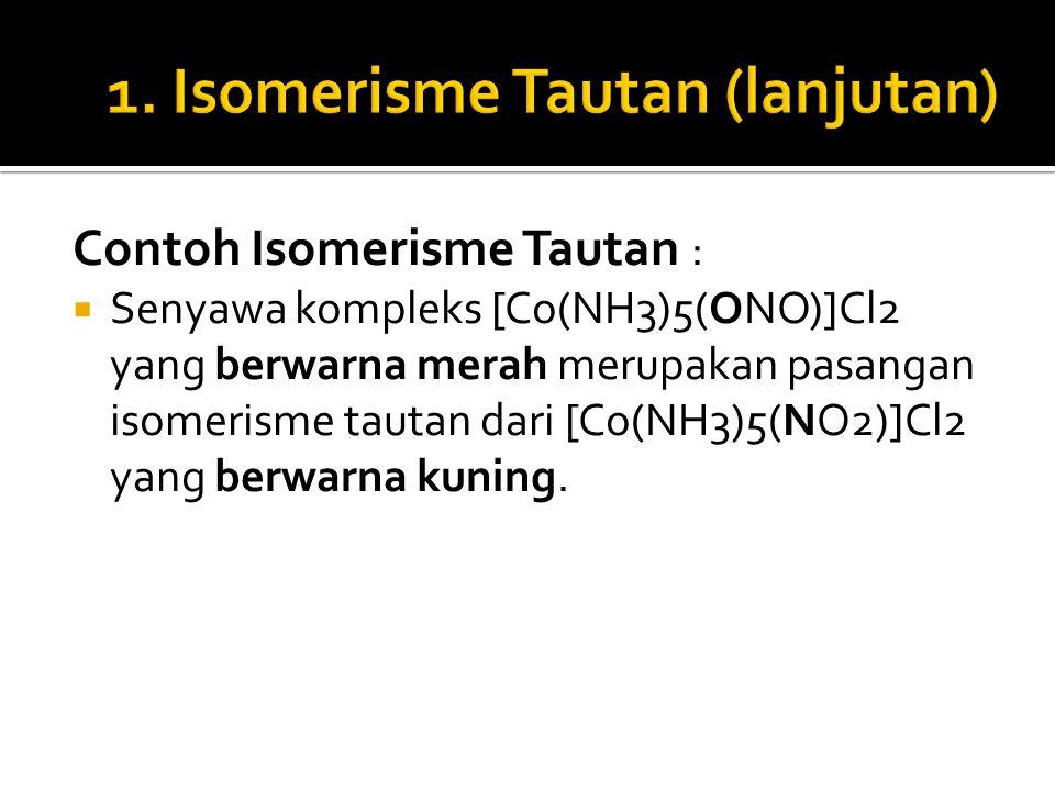 1. Isomerisme Tautan (lanjutan)