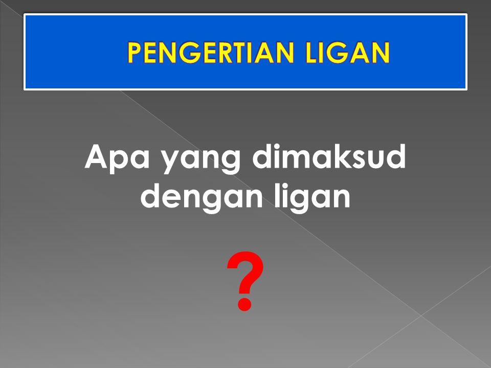 Apa yang dimaksud dengan ligan