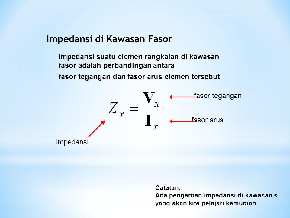 Impedansi di Kawasan Fasor