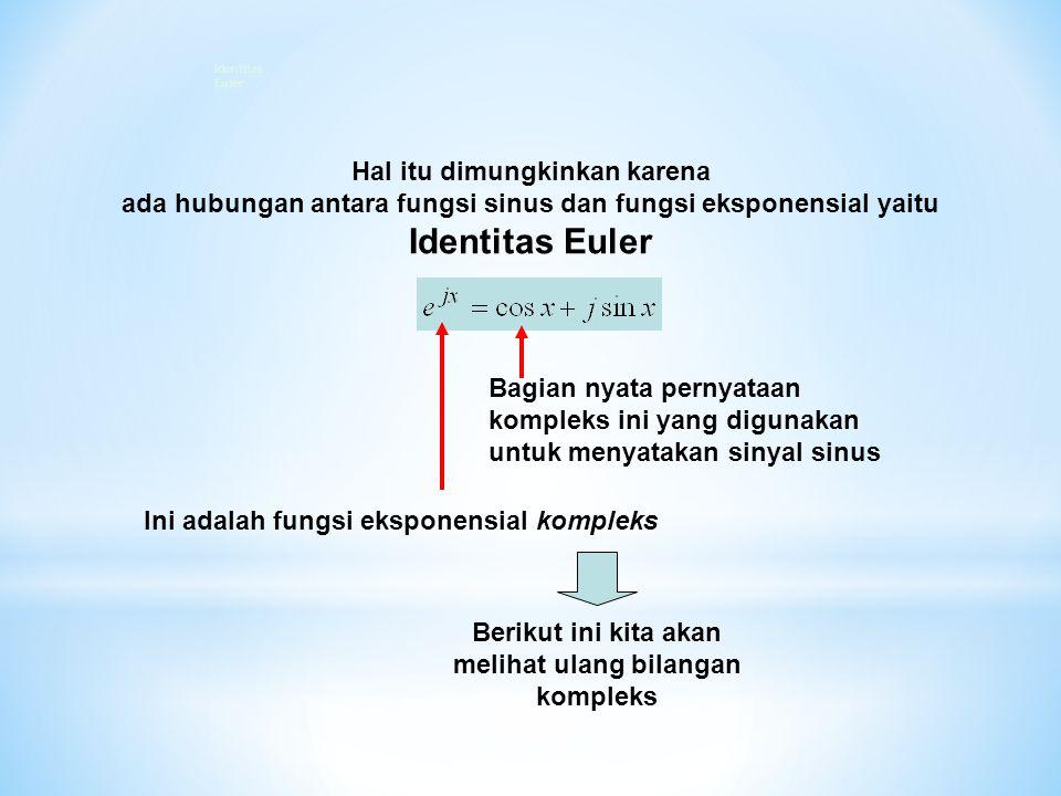 Identitas Euler Hal itu dimungkinkan karena
