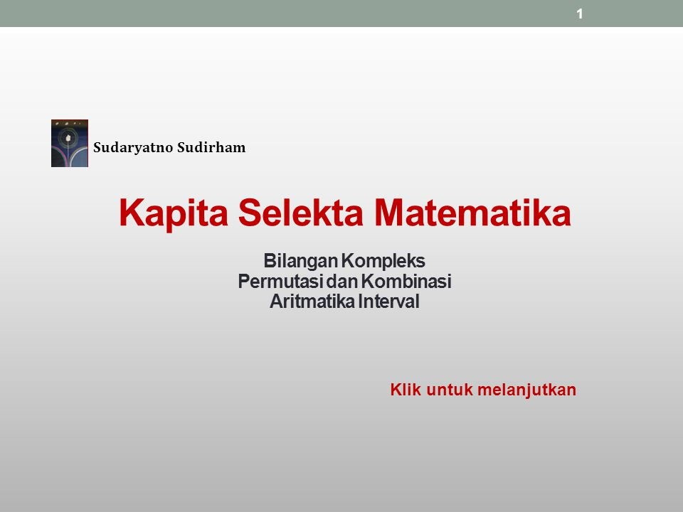 Kapita Selekta Matematika Permutasi dan Kombinasi