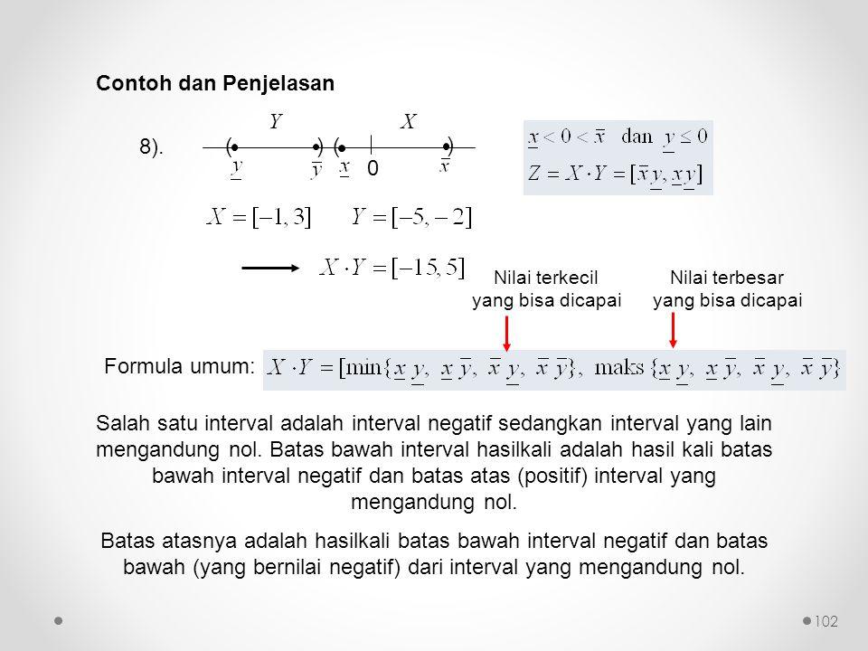 Contoh dan Penjelasan ( ) Y X 8). Formula umum: