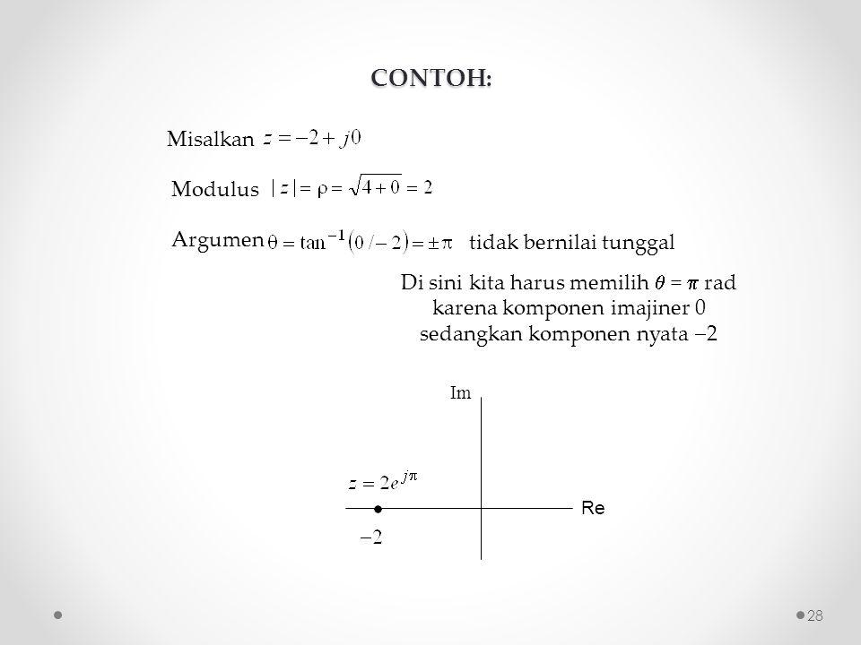 CONTOH: Misalkan Modulus Argumen tidak bernilai tunggal