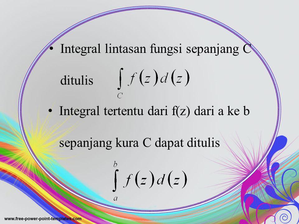 Integral lintasan fungsi sepanjang C ditulis
