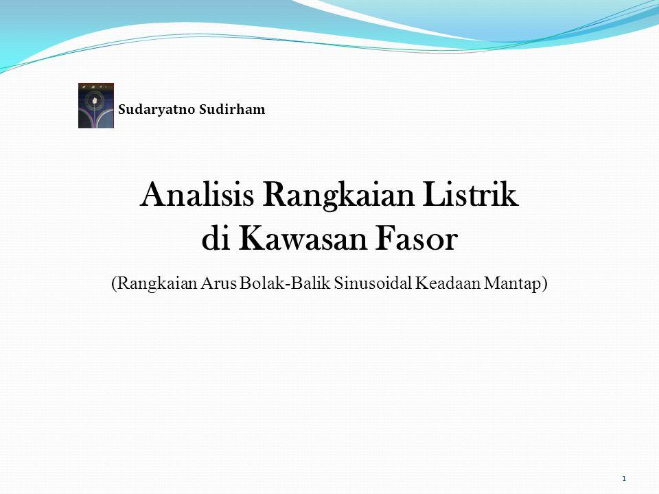 Analisis Rangkaian Listrik di Kawasan Fasor