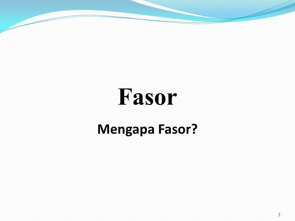Fasor Mengapa Fasor