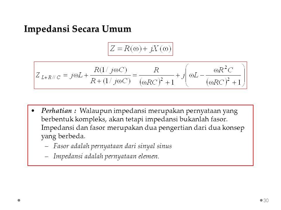 Impedansi Secara Umum